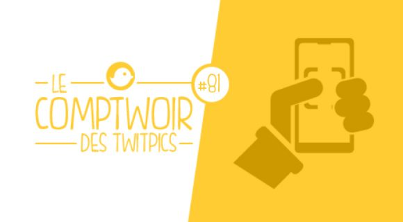 Image de couverture de l'article : Comptwoir des Twitpics | Vol. 81