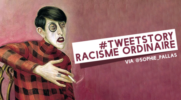 Image de couverture de l'article : Tweetstory : Racisme ordinaire