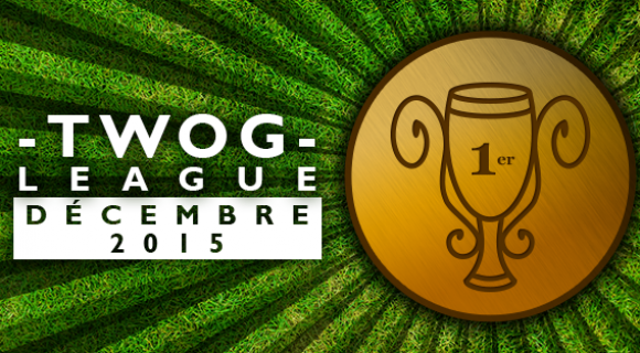 Image de couverture de l'article : Twog League : le top 50 de décembre 2015