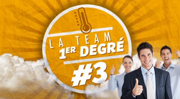 Image de couverture de l'article : La Team Premier Degré #3